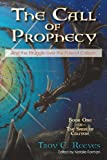 img - for The Call of Prophecy: And the Struggle over the Fate of Caliyon (The Saga of Caliyon) book / textbook / text book
