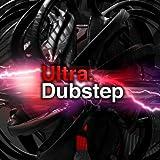 Ultra Dubstep