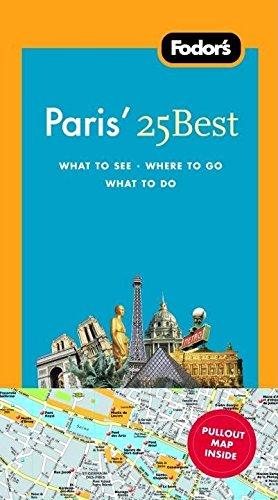 Fodor's Paris' 25 Best, 7th Edition (Full-color Travel Guide) ebook