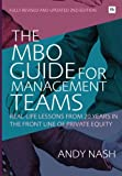 img - for The MBO Guide for Management Teams: Real-life lessons from 20 years in the front line of private equity book / textbook / text book