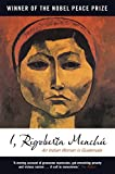 Book cover from I, Rigoberta Menchu: An Indian Woman in Guatemala by Rigoberta Menchu