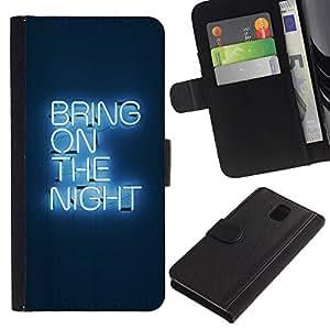 All Phone Most Case / Oferta Especial Cáscara Funda de cuero Monedero Cubierta de proteccion Caso / Wallet Case for Samsung Galaxy Note 3 III // Party Neon Light Sign Quote