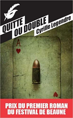 Quitte ou double - Cyrille Legendre sur Bookys