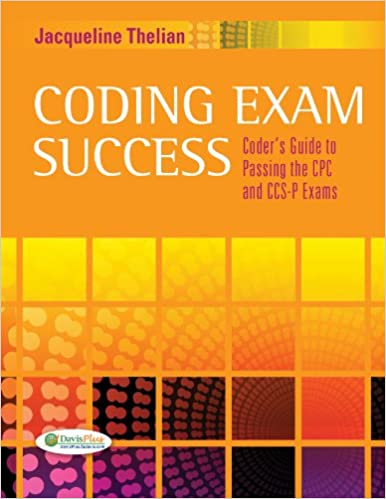 Coding exam success coders guide to passing the cpc and ccs p exams coding exam success coders guide to passing the cpc and ccs p exams kindle edition by jacqueline thelian professional technical kindle ebooks fandeluxe Images
