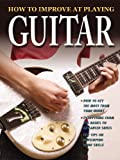 How to Improve at Playing Guitar, Dan Green and Tom Clark, 0778736008