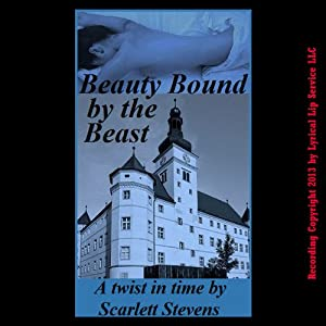 Beauty Bound by the Beast Audiobook