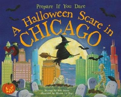 A Halloween Scare in Chicago (Prepare If You Dare) -