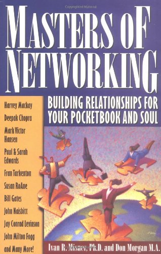 Masters Of Networking  Building Relationships For Your Pocketbook And Soul
