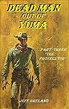 Dead Man out of Yuma