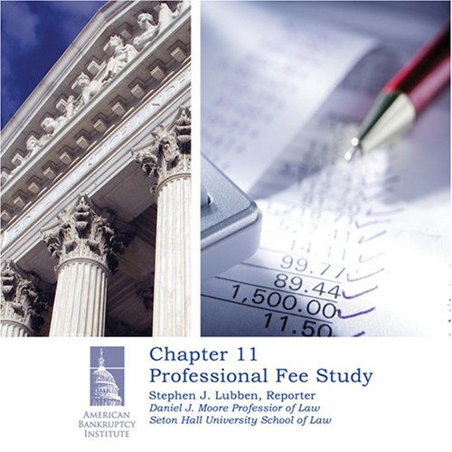 Chapter 11 Professional Fee Study