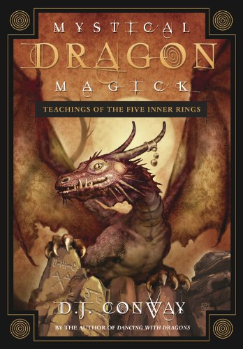 Mystical Dragon Magick: Teachings of the Five Inner Rings - Mystical Dragon