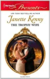 The Trophy Wife, Janette Kenny, 0373130309
