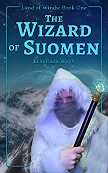 The Wizard of Suomen (Land of Winds Book 1) by [Webb, Ethelinda]
