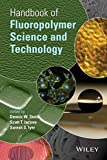 img - for Handbook of Fluoropolymer Science and Technology book / textbook / text book