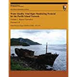 Water Quality Vital Signs Monitoring Protocol for the Pacific Island Network: Volume 1-Version 1.0