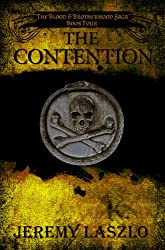 The Contention (The Blood and Brotherhood Saga Book 4) (English Edition)