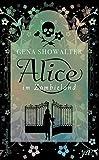 Alice im Zombieland (The White Rabbit-Chronicles)