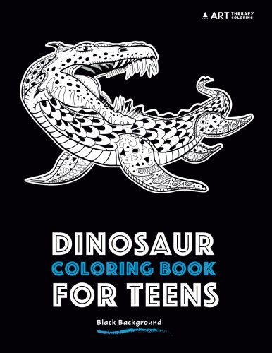 Dinosaur Coloring Book For Teens: Black Background