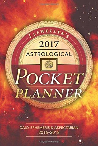 Llewellyn's 2017 Astrological Pocket Planner: Daily Ephemeris & Aspectarian 2.. 6
