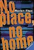 No place, no home (Ravensburger Taschenbücher)