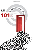 101 Careers in Mathematics - Third Edition