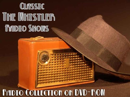 410 Classic The Whistler Old Time Radio Broadcasts On Dvd  Over 195 Hours 43 Minutes Running Time