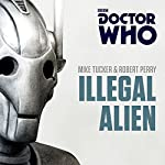 Doctor Who: Illegal Alien: A Seventh Doctor novel | Mike Tucker,Robert Perry