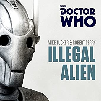 Doctor Who: Illegal Alien: A Seventh Doctor Novel (Audio
