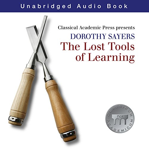 Dorothy Sayers: Lost Tools of Learning