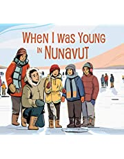 When I Was Young in Nunavut: English Edition