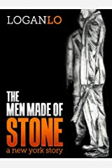 The Men Made of Stone: A New York Story Kindle Edition
