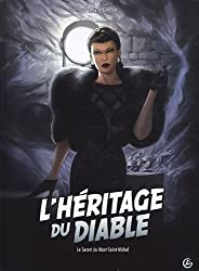 L'héritage du diable, Tome 2 : Le Secret du Mont-Saint-Michel