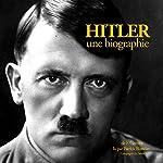 Hitler, une biographie | Frédéric Garnier