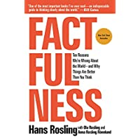 Deals on Factfulness: Ten Reasons Were Wrong About The World Kindle Edition
