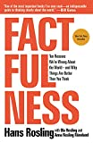 capa de Factfulness: Ten Reasons We're Wrong About the World--and Why Things Are Better Than You Think