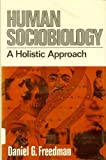 Human Sociobiology, Daniel G. Freedman, 0029106605