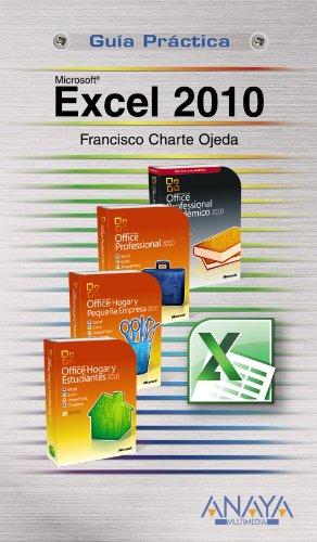 Excel 2010 (Guia Practica / Practical Guide) (Spanish Edition) [Francisco Charte] (Tapa Blanda)