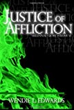 Justice of Affliction (Millennial Glory)