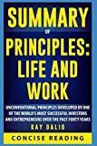 "Summary of Principles: Life and Work By Ray Dalio Concise Reading offers an in-depth and comprehensive encapsulation of ""Principles: Life and Work"" By Ray Dalio, one of the world's most successful investors and entrepreneurs. It helps you to save tim..."