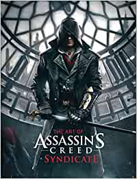 The Art of Assassin's Creed Syndicate: Amazon.es: Paul