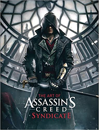 Amazon Com The Art Of Assassin S Creed Syndicate 9781783295760 Davies Paul Books