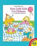Even Little Kids Get Diabetes, Connie White Pirner, 1619131455