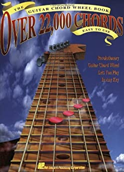 The Guitar Chord Wheel Book Over 22 000 Chords! Hal
