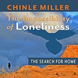 The Impossibility of Loneliness Audiobook