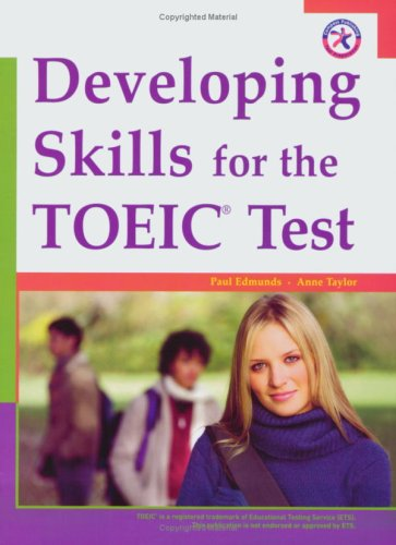 Developing Skills for the TOEIC Test (with 3 Audio CDs) by Compass Publishing