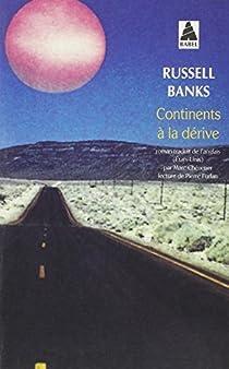 Continents à la dérive par Banks