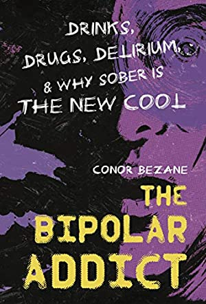 The Bipolar Addict