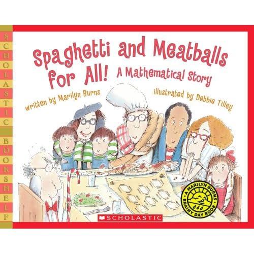Spaghetti And Meatballs For All Scholastic Bookshelf Marilyn Burns Debbie Tilley 0884464904599 Amazon Books