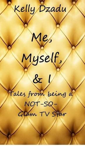 NEW Me,Myself,& I book 4 by Kelly Dzadu