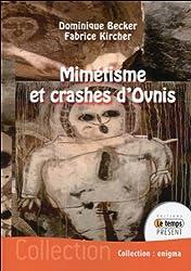 Mimétisme et crashes d'Ovnis